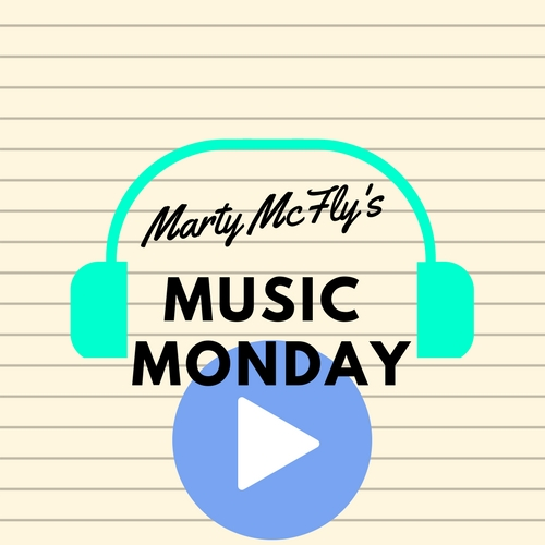 Marty's Music Monday