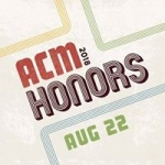 The 12th Annual ACM Honors at the Ryman!