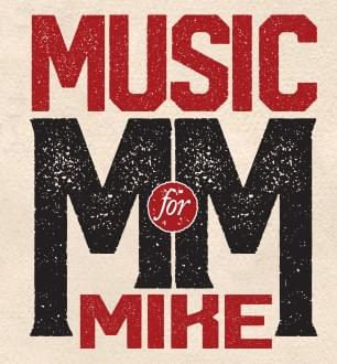 Music for Mike – Benefit Concert – September 25th