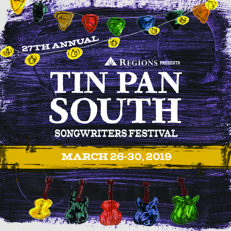 Regions Presents Tin Pan South Songwriters Festival!
