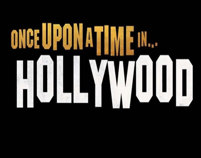 Trailer For Quentin Tarantino's 'Once Upon A Time In Hollywood' Arrives