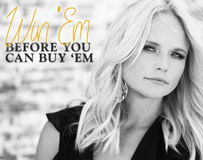 Win Tickets To Miranda Lambert Before You Can Buy 'em