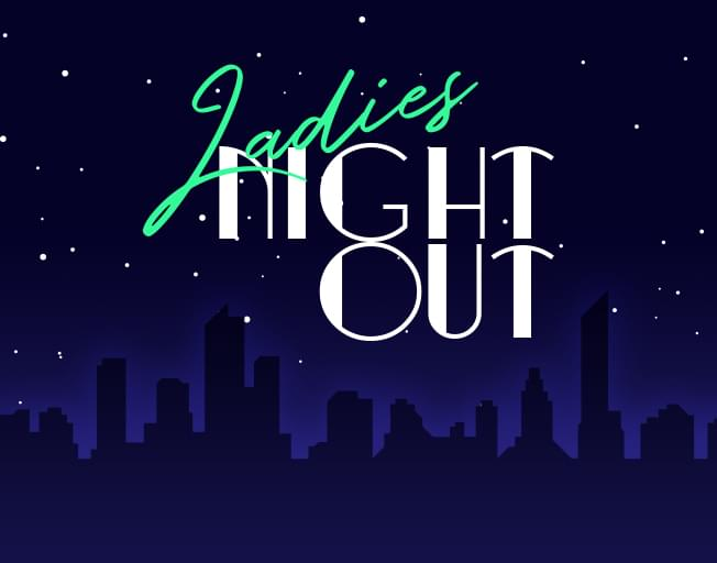 Ladies Night Out 2019