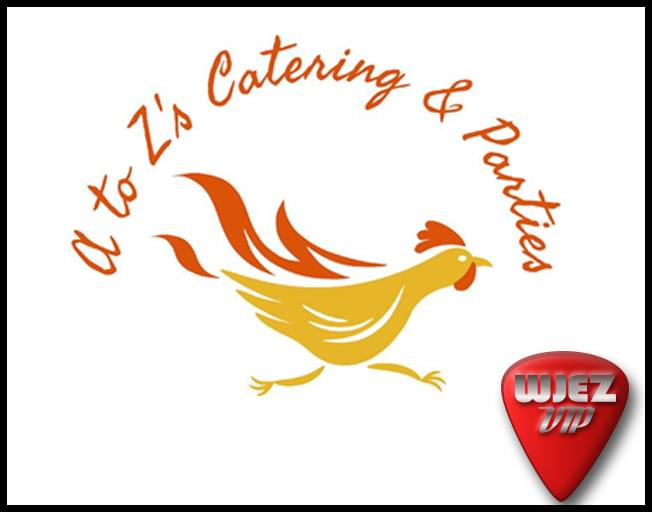 Win $50 from A to Z Catering & Parties as a WJEZ VIP
