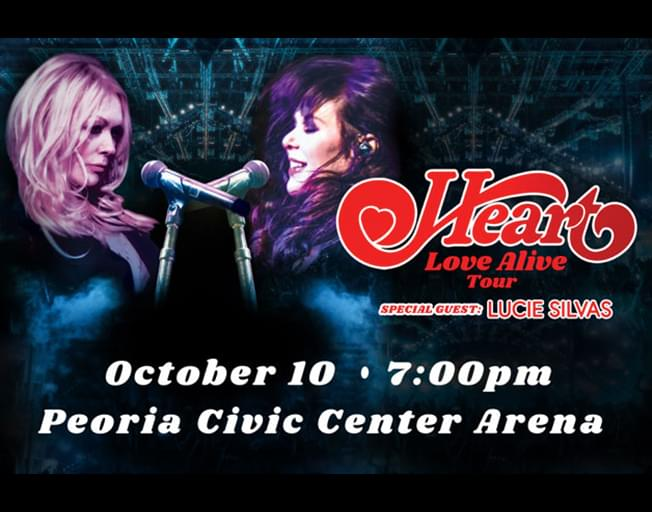 Win Tickets to See Heart in Peoria with the Bank of Pontiac Ticket Window