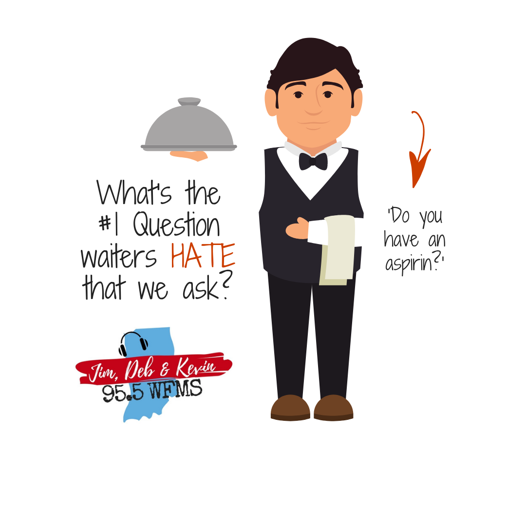 Stop Asking Waiters This Question Because They HATE It
