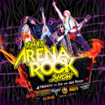 Win Tickets to That Arena Rock Show!