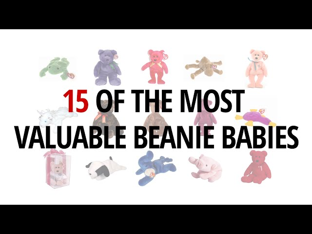 15 Of The Most Valuable Beanie Babies  c7fdd0493a2