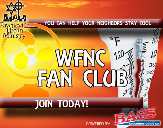 We know the temps can skyrocket in the summer time.... so we are asking for your help to help others! We've teamed up with Bass Air Conditioning Co. to gather fans! Box fans, stand up fans, etc.    These will be distributed in our community by Fayetteville Urban Ministry!  Fans can be dropped off at our studios weekdays between 8a - 5p!  1009 Drayton Road, Fayetteville NC 28303