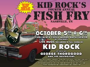 It's Time for the 4th Annual Kid Rock Fish Fry!