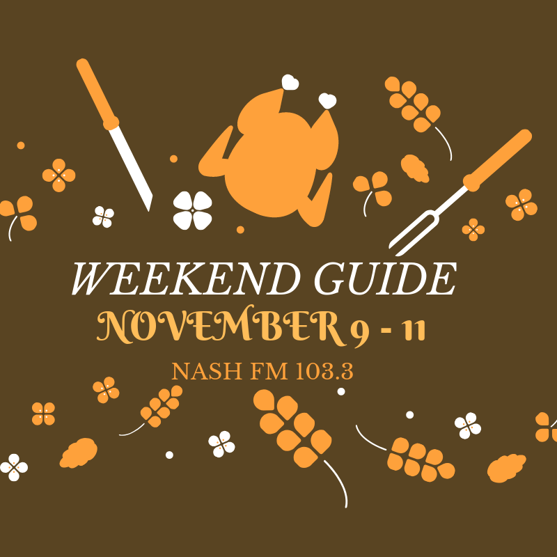 Weekend Guide: November 9-11