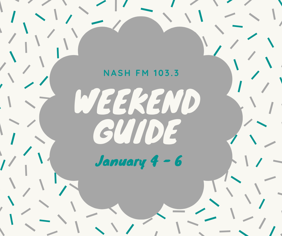 Weekend Guide: January 4 – 6