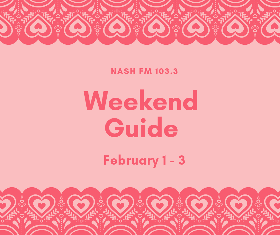 Weekend Guide: February 1 – 3