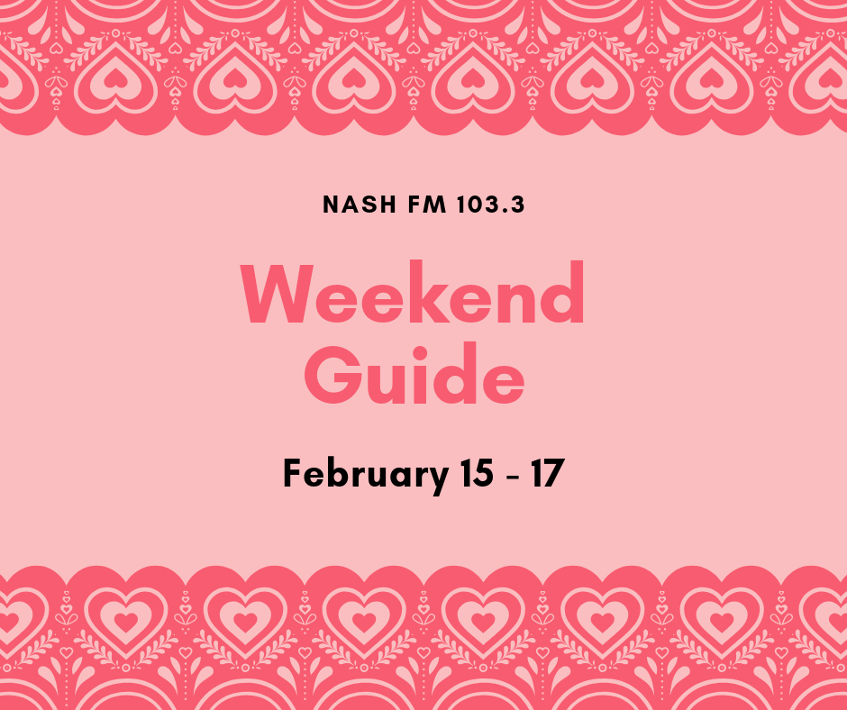 Weekend Guide: February 15-17