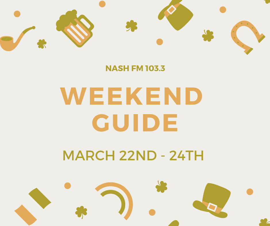 Weekend Guide: March 22-24