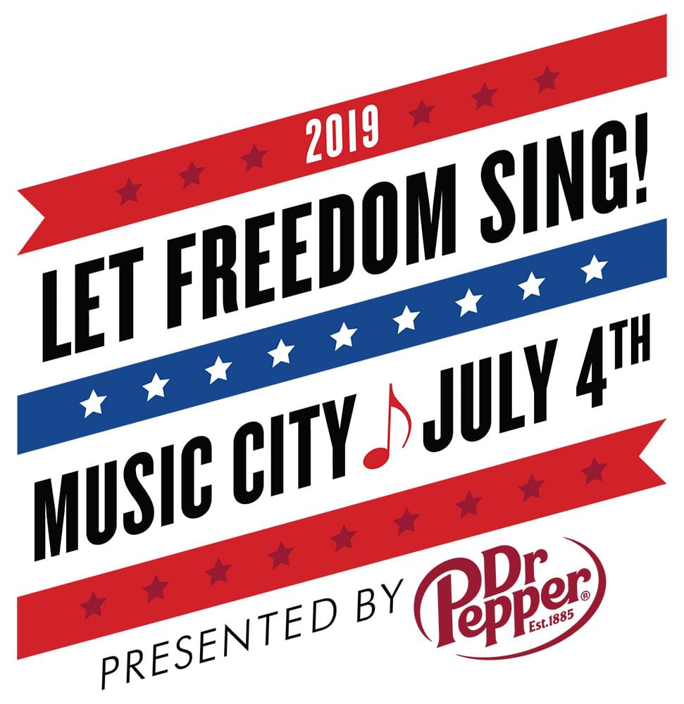 Let Freedom Sing! : Music City 4th of July presented by Dr. Pepper