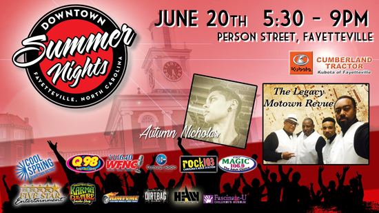 June 20th, 2019 is the kick off of Downtown Summer Nights presented by Cumberland Tractor Kubota of Fayetteville!  Join Q98, Rock 103, Magic 106.9 and WFNC 640 AM with Five Star Entertainment - Fayetteville NC   in the Cool Spring Downtown District.  This is a FREE event for everyone!    Taking the RimTyme Downtown Ramsey Stage at 6 pm will be a local favorite Autumn Nicholas followed by The Legacy Motown Revue!!   Be prepared to dance and sing along to some of your favorite Motown tunes.   The KIDS ZONE will be presented by Fascinate-U Children's Museum with a different activity every Thursday.. WE know just how hot the NC Summer nights can be, so we've teamed up with Karma Culture to have a Misting Station!   And to cool off the adults, we have a beer and wine garden with Healy Wholesale and Dirtbag Ales Brewery and Taproom Fun every Thursday night with Downtown Summer Nights in Fayetteville, NC!