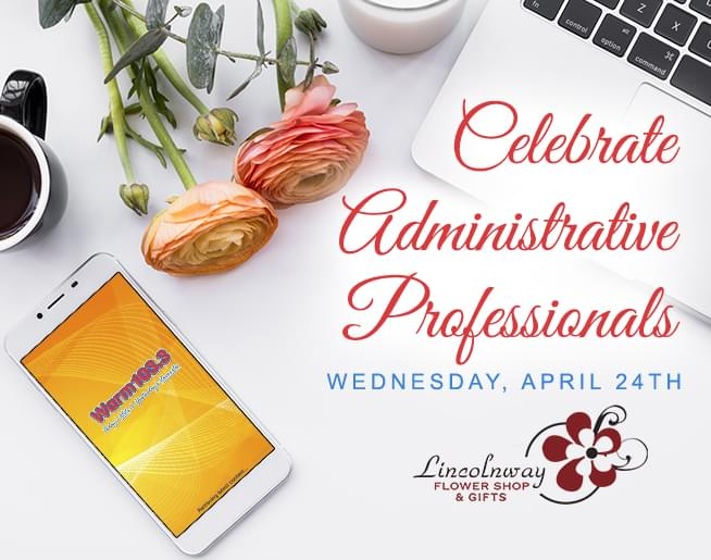 Celebrate your Administrative Professionals with WARM 103.3