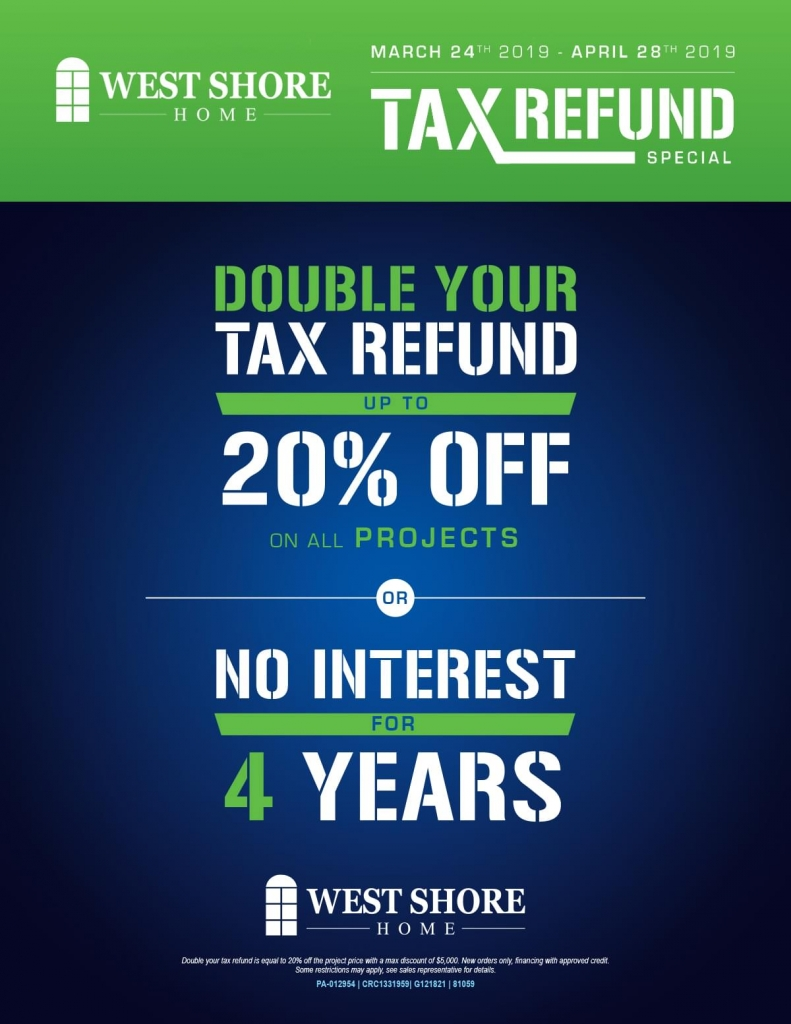 3ec1c4703f3 Double your tax refund get up to off on all projects or no interest for  years