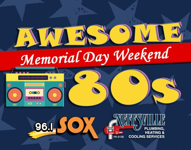 Awesome 80s Memorial Day Weekend on 96.1 SOX