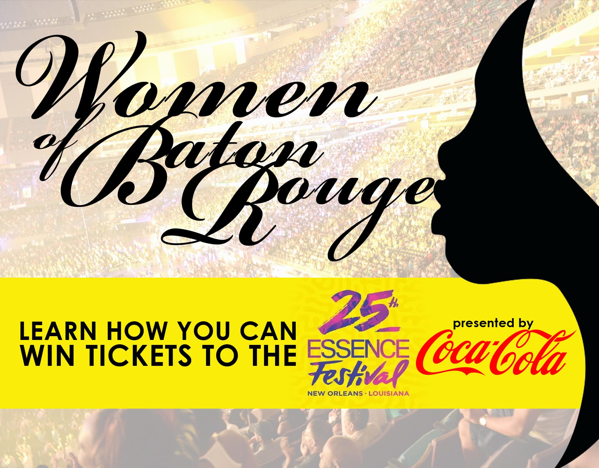 Win Essence Tickets! Max 94.1 and Coca-Cola Celebrate The Women of Baton Rouge