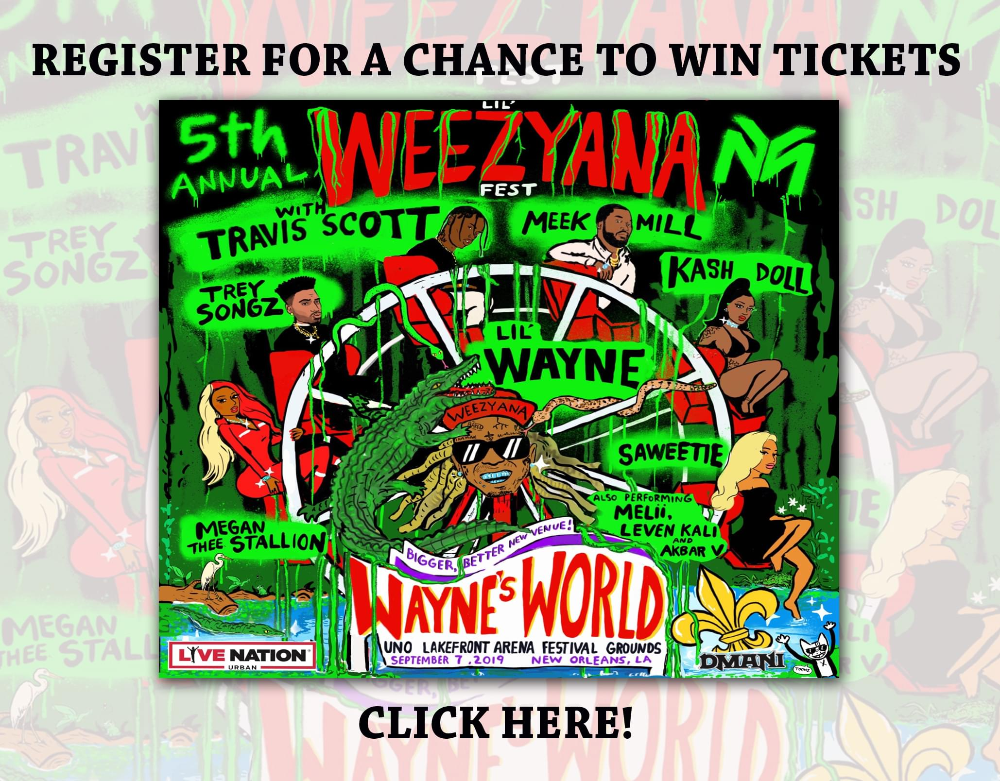 Win Lil'Weezyana Fest Tickets