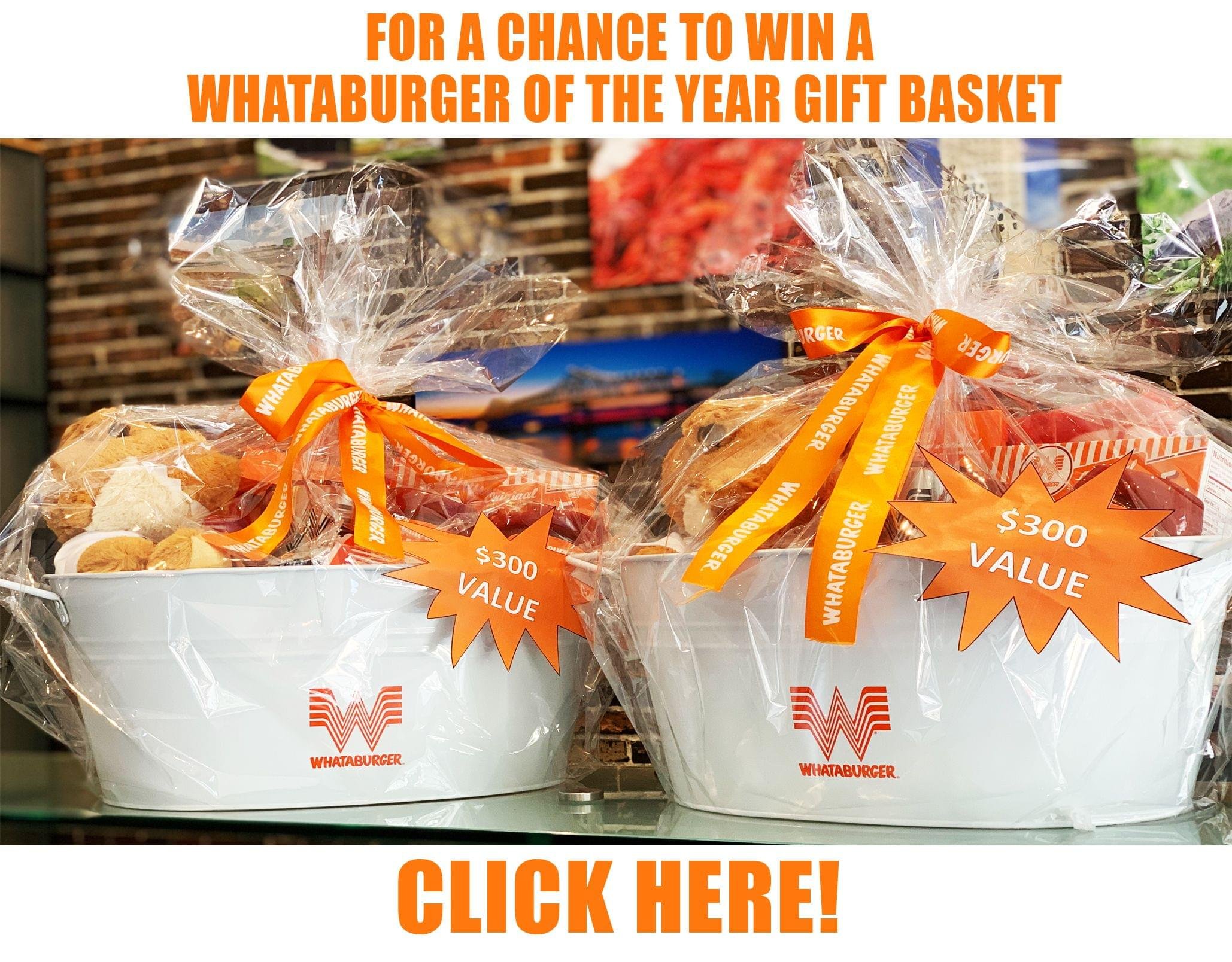 Win a WHATABURGER OF THE YEAR Gift Basket