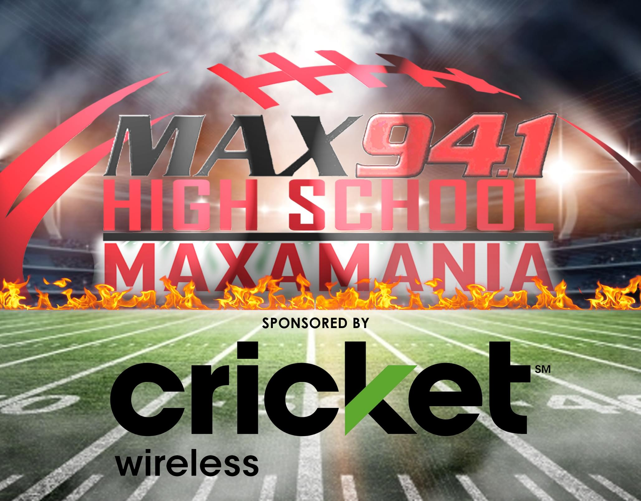Max 94.1 High School Maxamania! Presented by Cricket Wireless