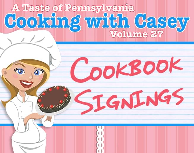 Pick up your Free Copy of Cooking with Casey at these Signings!