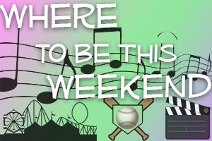 MY 96.1 Where To Be This Weekend!