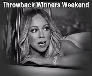 Throwback Winner's Weekend:  Mariah Carey
