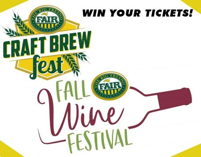 Listen to win tickets to Craft Beer Fest and Fall Wine Festival at the Big Fresno Fair!