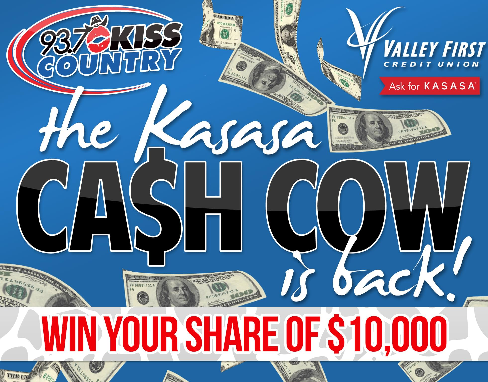 Win with the Kiss Country Kasasa Cash Cow!