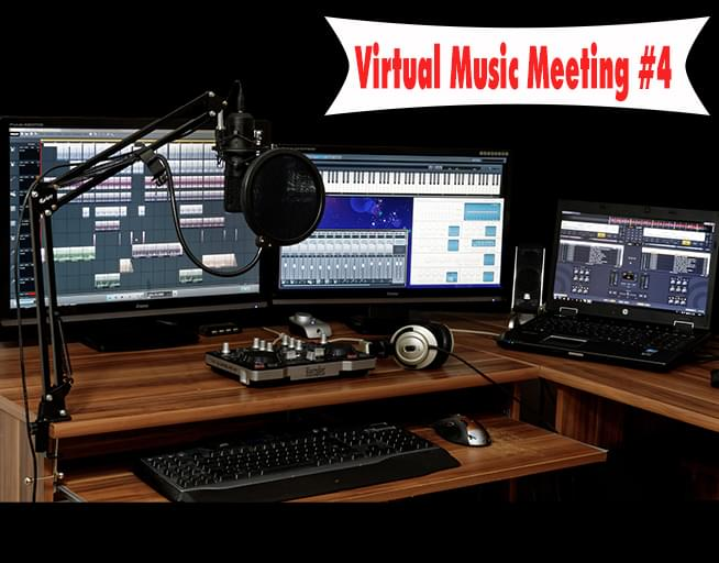 Virtual Music Meeting #4