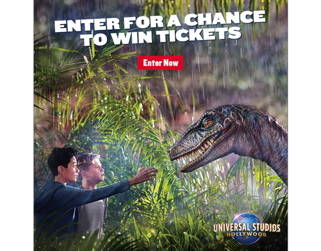 You could win tickets to Universal Studios Hollywood™! – Copy for approval