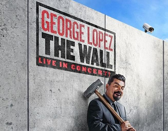 May 25: George Lopez : Brings The Wall Comedy Tour