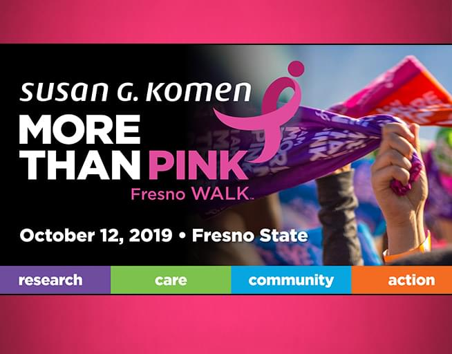October 12: Susan G Komen More Than Pink Walk at Fresno State