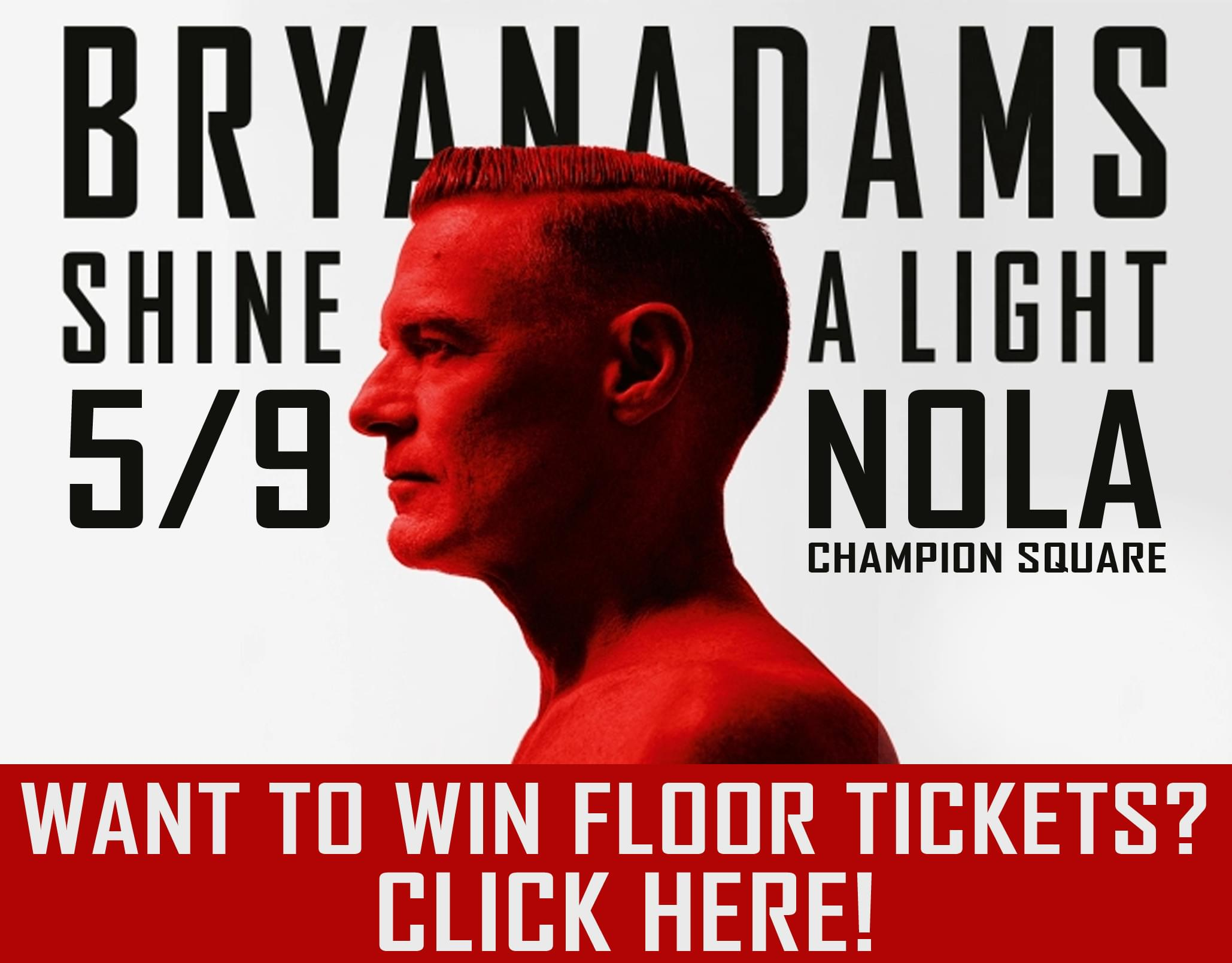 Win BRYAN ADAMS Tickets!