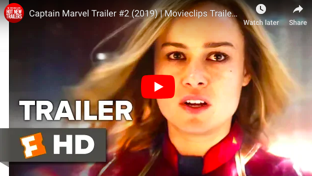 WATCH: *New* Captain Marvel Trailer