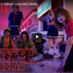 WATCH: 'Stranger Things: Season 3' Trailer