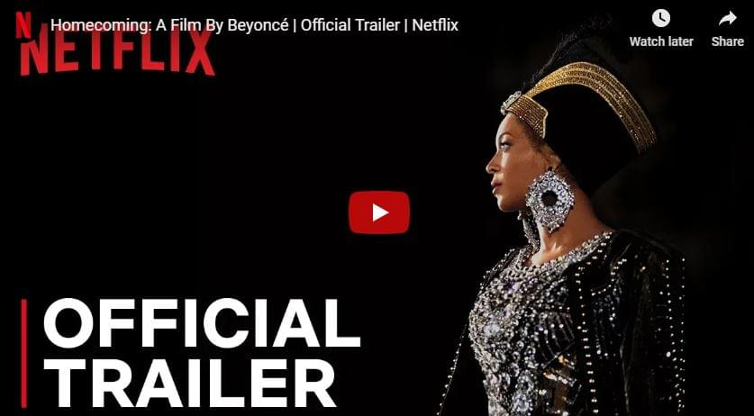 WATCH: 'Homecoming: A Film By Beyoncé ' Official Trailer | Netflix
