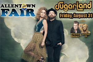 Cat Country 96 Welcomes SUGARLAND to the Great Allentown Fair