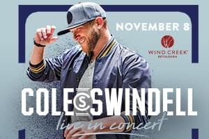 Cole Swindell at Wind Creek Event Center November 8