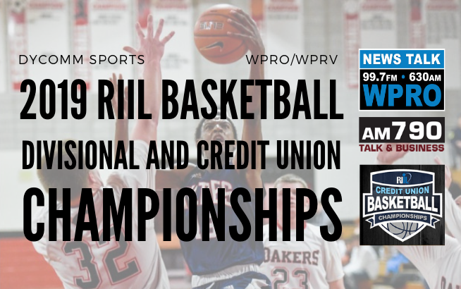 The 2019 RIIL Basketball Divisional and Credit Union Championships