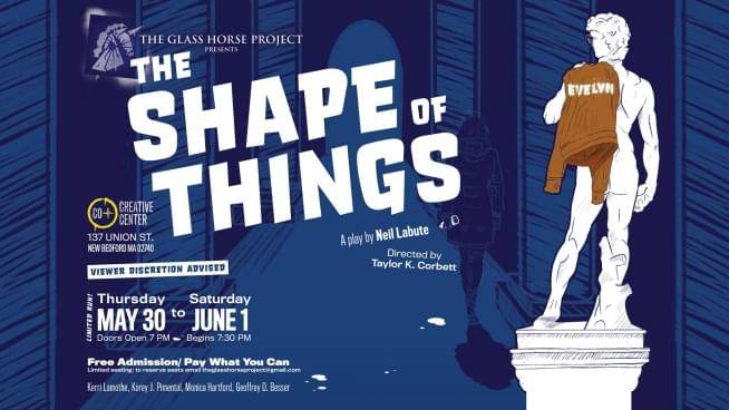 """""""The Shape of Things"""" comes to New Bedford"""