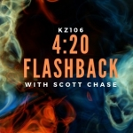 4:20 Flashback: His namesake rocks on