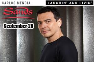 100.7 LEV Welcomes Carlos Mencia to Sands Bethlehem Event Center