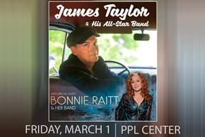100.7 LEV Welcomes James Taylor & Bonnie Raitt to the PPL Center