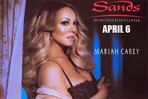 100.7 LEV Welcomes Mariah Carey to Sands Bethlehem Event Center