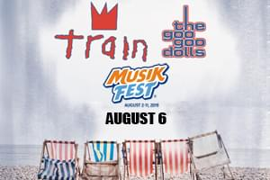 100.7 LEV Presents Train & The Goo Goo Dolls at Musikfest 2019!